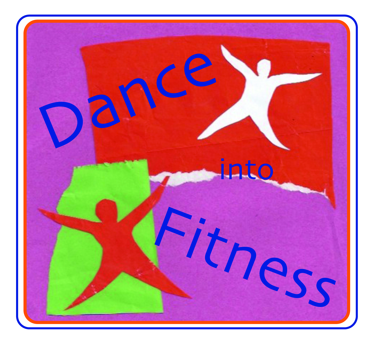 Dance Into Fitness